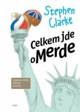 Celkem jde o Merde - Stephen Clarke