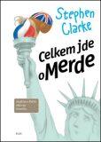 Celkem jde o Merde (3) - Stephen Clarke