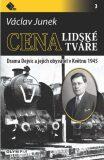 Cena lidské tváře - Václav Junek