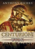 Centurioni 2: Útok - Anthony Riches