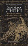 Černá křídla Cthulhu - S.T. Joshi
