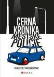 Černá kronika městské policie - kolektiv