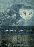 Černá záda času - Javier Marías