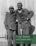Černí baroni od Černé věže - Radek Gális