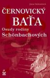 Černovický Baťa Osudy rodiny Schönbachových - Jana Dohnalová