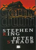 Černý dům - Stephen King, Peter Straub