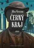 Černý kraj - Alex Grecian