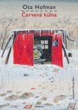 Červená kůlna - Ota Hofman