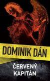 Červený kapitán (slovensky) - Dominik Dán