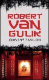 Červený pavilón - Robert Van Gulik