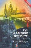 Češi a občanská společnost - Karel Müller