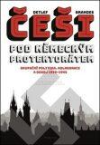 Češi pod německým protektorátem - Detlef Brandes
