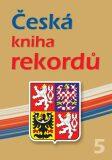 Česká kniha rekordů 5 - Rafaj, Marek, Vaněk