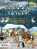 Česká mše vánoční Jakuba Jana Ryby - Josef Lada, Jan Jakub Ryba