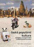 Česká populární kultura - Petr A. Bílek, Josef Šebek