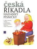 Česká říkadla  Hádanky, písničky   nové vydání - Milada Motlová, ...