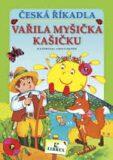 Česká říkadla - Vařila myšička kašičku - Adolf Dudek