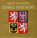Česká státnost - Milan Machovec