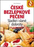 České bezlepkové pečení - Hana Čechová Šimková