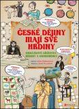 České dějiny mají své hrdiny - Pavla Šmikmátorová