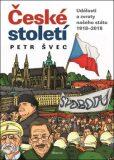 České století - Petr Švec