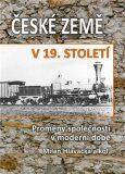 České země v 19. století I. - Milan Hlavačka