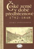 České země v době předbřeznové 1792 - 1848 - Jitka Lněničková