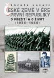 České země v éře první republiky (1918 - 1938) III. - Zdeněk Kárník