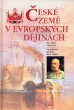 České země v evropských dějinách - 3 - Pavel Bělina,  Jiří Kaše, ...