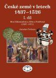 České země 1437–1526, I. díl, Mezi Zikmundem a Jiřím z Poděbrad - Jaroslav Čechura