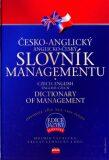 Česko-anglický, anglicko-český slovník managementu - ...