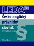 Česko-anglický právnický slovník - Marta Chromá