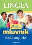Česko-anglický školní mluvník s výslovností - neuveden