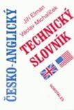 Česko-anglický technický slovník - Jiří Elman, ...