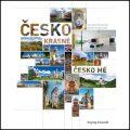 Česko krásné, Česko mé - Jaroslav Kocourek, ...