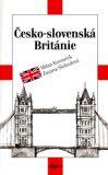 Česko-slovenská Británie - Milan Kocourek, ...