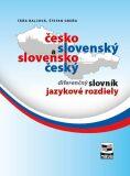 Česko-slovenský a slovensko-český diferenčný slovník - Táňa Balcová, ...
