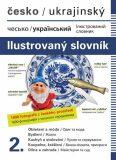 Česko-ukrajinský ilustrovaný slovník 2. - Jana Dolanská Hrachová