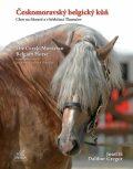 Českomoravský belgický kůň - Chov na Moravě a v hřebčinci Tlumačov - Dalibor Gregor, Iš Josef