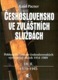 Československo ve zvláštních službách, díl II. - 1939-1945 - Karel Pacner