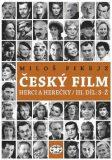 Český film. Herci a herečky/ III. díl S–Ž - Miloš Fikejz