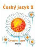 Český jazyk 2 pracovní sešit - Hana Mikulenková, Radek Malý