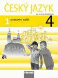 Český jazyk 4/1 pracovní sešit - Jaroslava Kosová, ...