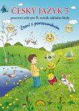 Český jazyk 5 - Pracovní sešit pro 5. ročník základní školy (čtení s porozuměním) - Janáčková Zita a kolektiv