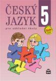 Český jazyk 5 pro základní školy - Eva Hošnová