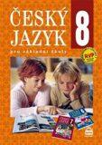 Český jazyk 8 pro základní školy - Eva Hošnová