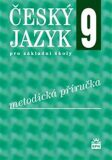 Český jazyk 9 pro základní školy Metodická příručka - Eva Hošnová