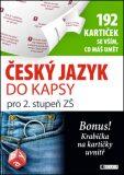 Český jazyk do kapsy pro 2. stup. ZŠ  (192 kartiček) - Jana Eislerová