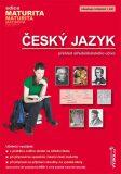 Český jazyk Přehled středoškolského učiva - Mgr. Drahuše Mašková