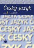Český jazyk pro 3. ročník SOŠ - Marie Čechová